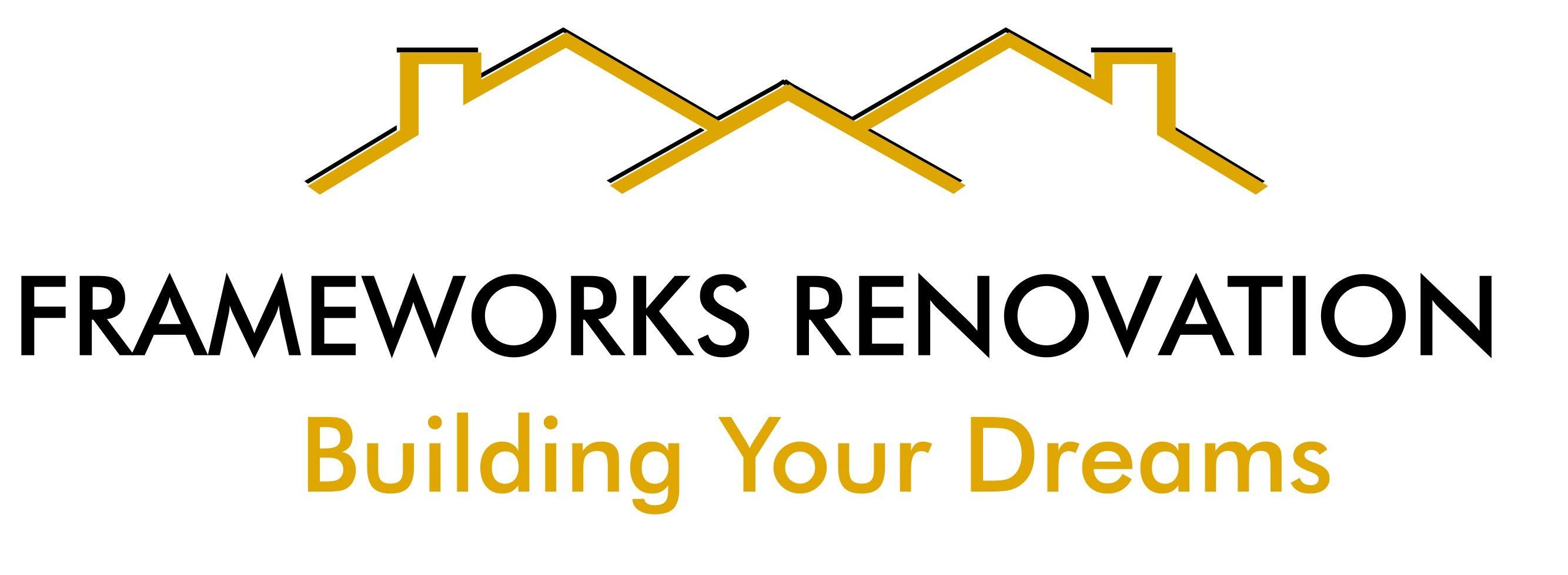 Frameworks Renovation